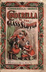 Cinderella, or, The glass slipper