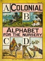 Colonial alphabet for the nursery