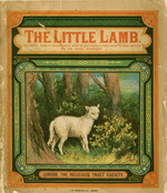 The little lamb showing how it wandered, how it suffered, and how it was saved by the good shepherd
