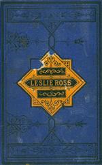 Leslie Ross, or, Fond of a lark