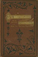 The fisherman's children, or, The sunbeam of Hardrick Cove