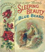 Hop-o'-my Thumb, Sleeping beauty, and Blue Beard