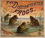 The discontented frogs