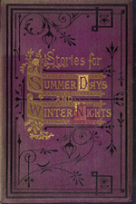 Stories for summer days and winter nights  illustrated with coloured plates and wood engravings