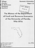 The history of the Department of Food and Resource Economics of the University of Florida, 1916-1976