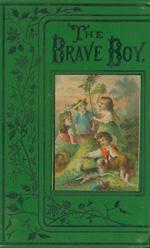 The brave boy