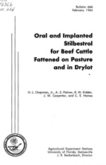 Oral and implanted stilbestrol for beef cattle fattened on pasture and in drylot