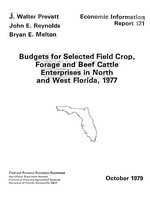 Budgets for selected field crop, forage and beef cattle enterprises in North and West Florida, 1977