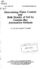 Determining water content and bulk density of soil by gamma ray attenuation methods