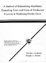 A method of determining machinery operating costs and costs of production practices in producing Florida citrus