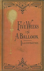 Five weeks in a balloon, or, Journeys and discoveries in Africa by three Englishmen