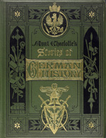 Aunt Charlotte's stories of German history for the little ones