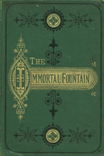 The immortal fountain, or, The travels of two sisters to the fountain of beauty