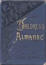 The children's almanac for 1879--80--81--82--83