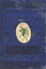 Blind Alice, and her benefactress