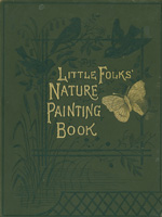 "The ""little folks"" nature painting book"