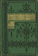 Aunt Milly's diamonds, and Our cousin from India