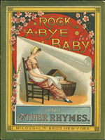 Rock a bye baby and other rhymes