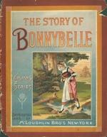 The story of Bonnybelle