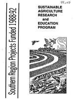 Southern region.  Sustainable agriculture research and education.  Project funded 1988-1992