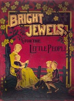 Bright jewels for little people