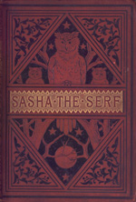 Sasha the serf and other stories of Russian life