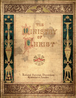 The story of the ministry of Christ