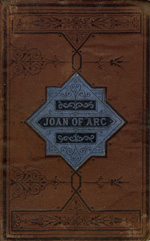 Joan of Arc, or, The story of a noble life