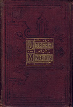 "Joseph Martin, or, The Hand of the diligent  by the author of ""John Phillips, or Happy homes for working men."""