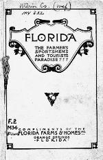 Florida, the farmer's sportsmen's and tourist's paradise