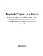 Report of the External Evaluation Panel, February, 1987: TropSoils Program in Indonesia