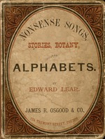 Nonsense songs, stories, botany, and alphabets