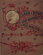 Sara Crewe, or, What happened at Miss Minchin's