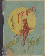 That queer old man in the moon
