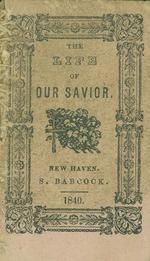 The Life of our Savior