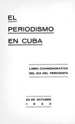 El Periodismo en Cuba