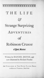 The Life and strange surprizing adventures of Robinson Crusoe of York, mariner