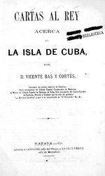 Cartas al rey acerca de la isla de Cuba