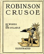 Robinson Crusoe in words of one syllable