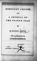 Robinson Crusoe, and A journal of the plague year