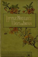 Little Nellie's days in India