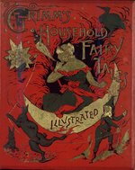 Grimm's Household fairy tales