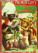 Palmer Cox funny animals