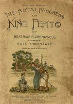 The royal progress of King Pepito