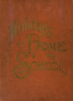 Holidays at home and school
