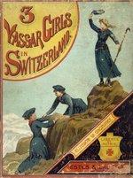 Three Vassar girls in Switzerland