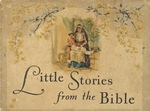 Little stories from the Bible