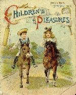 Children's pleasures