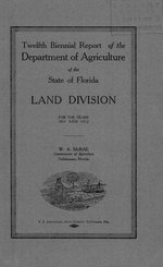 Biennial report of the Department of Agriculture of the State of Florida, Land Division