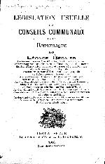 Legislation usuelle des conseils communaux de la Republique